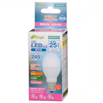 LED電球 小形 25W相当 E17 昼光色 [品番]06-2873