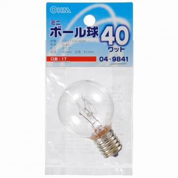 ミニボール球 G40 E17/40W クリア [品番]04-9841