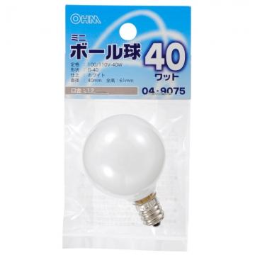 ミニボール球 E12/40W ホワイト [品番]04-9075