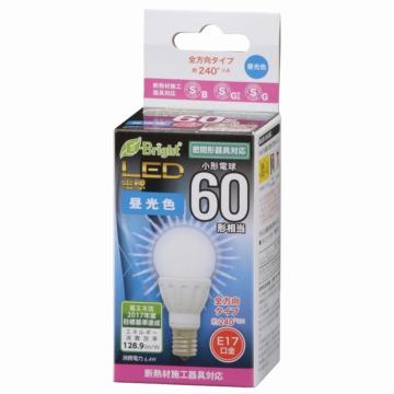LED電球 小形 E17 60形相当 昼光色 [品番]06-0722