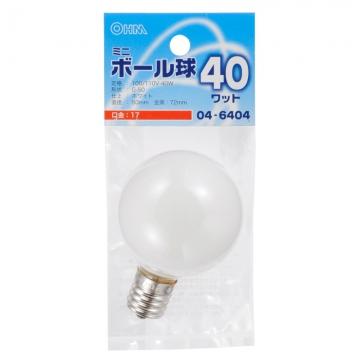 ミニボール球 G50 E17/40W ホワイト [品番]04-6404