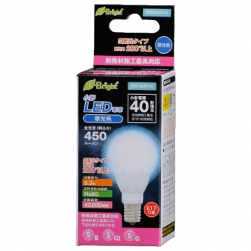 LED電球 小形 E17 40形相当 昼光色 [品番]06-2879