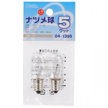 ナツメ球 E12/5W クリア 2個パック [品番]04-1395