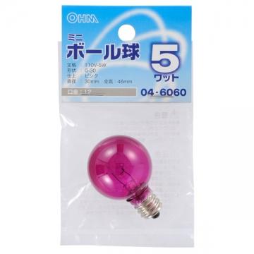 ミニボール球 G30型 E12/5W ピンク [品番]04-6060