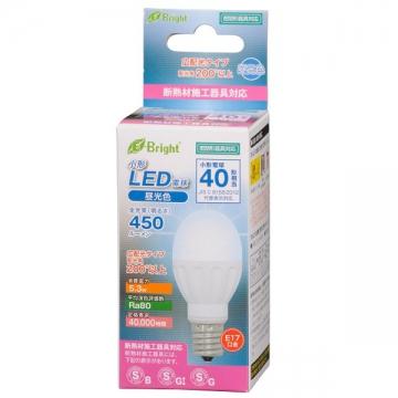 LED電球 小形 40W相当 E17 昼光色 [品番]06-2875