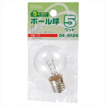ボール球 G40 E17/5W クリア [品番]04-6524