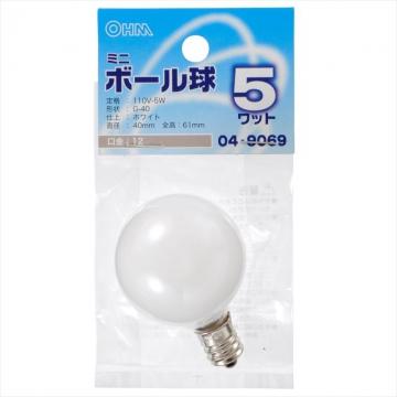 ミニボール球 G40 E12/5W ホワイト [品番]04-9069
