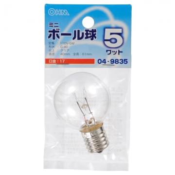 ミニボール球 G40 E17/5W クリア [品番]04-9835