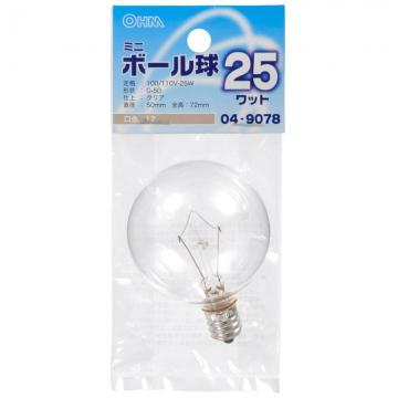 ミニボール球 G-50 E12/25W クリア [品番]04-9078