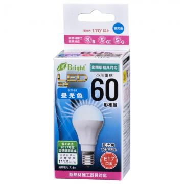 LED電球 小形 60形相当 E17 昼光色 [品番]06-3355
