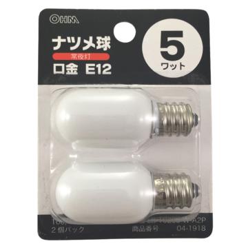 ナツメ球 E12 5W 2個入 白 [品番]04-1918