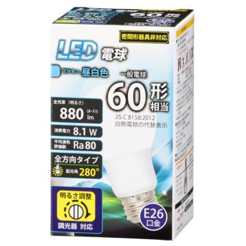 LED電球 E26 60形相当 調光器対応 昼白色 [品番]06-1874