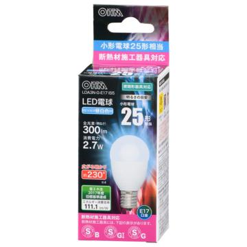 LED電球 小形 E17 25形相当 昼白色 [品番]06-3196