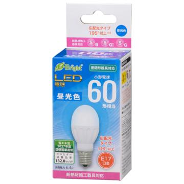 LED電球 小形 E17 60形相当 昼光色 [品番]06-4318