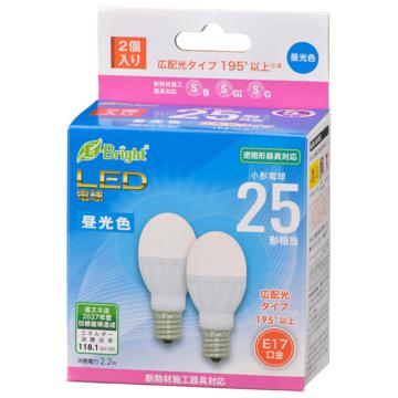 LED電球 小形 E17 25形相当 昼光色 2個入 [品番]06-4320