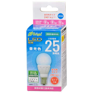LED電球 小形 E17 25形相当 昼光色 [品番]06-4332