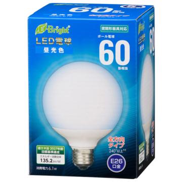 LED電球 ボール電球形 E26 60形 昼光色 全方向 [品番]06-4399